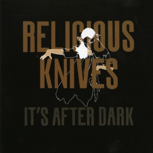 2008religious-knives-after-dark